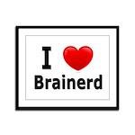I Love Brainerd Framed Panel Print