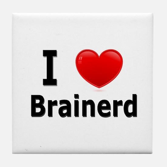 I Love Brainerd Tile Coaster