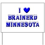 I Love Brainerd Winter Yard Sign