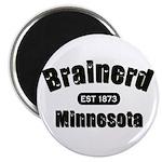 Brainerd Established 1873 Magnet