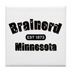 Brainerd Established 1873 Tile Coaster