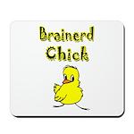 Brainerd Chick Mousepad
