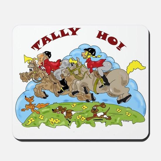 Tally Ho! Mousepad