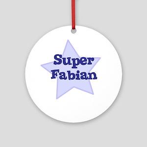 Super Fabian Ornament (Round)