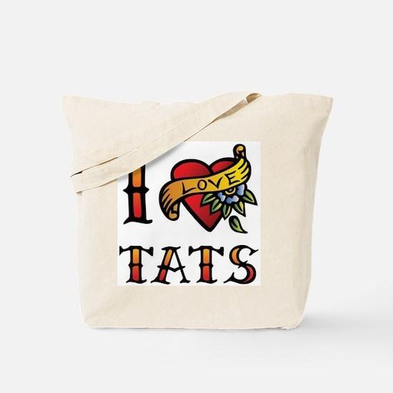 I love tats Tote Bag