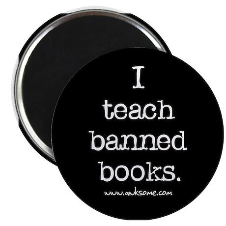 """""""I teach banned books."""" Magnet"""