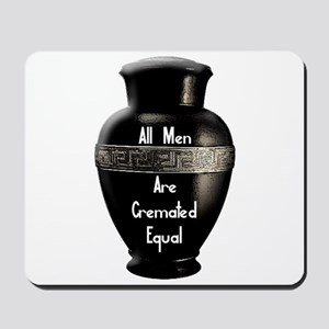 Cremated Mousepad