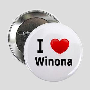 """I Love Winona 2.25"""" Button"""