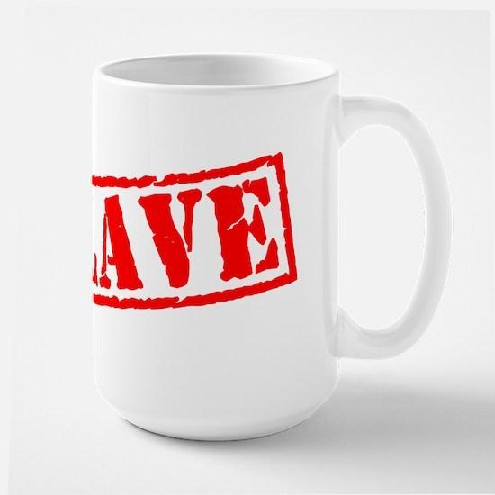 Slave Large Mug