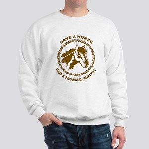 Ride A Financial Analyst Sweatshirt