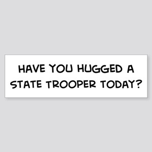 Hugged a State Trooper Bumper Sticker