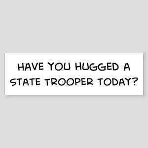 Hugged a State Trooper Bumper Sticker