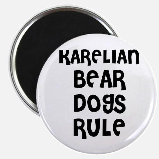 KARELIAN BEAR DOGS RULE Magnet