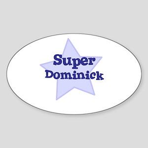 Super Dominick Oval Sticker