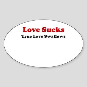 Love Sucks Oval Sticker