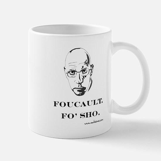 """Foucault, Fo' sho"" Mug"