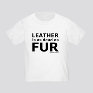 Leather = Dead Toddler T-Shirt