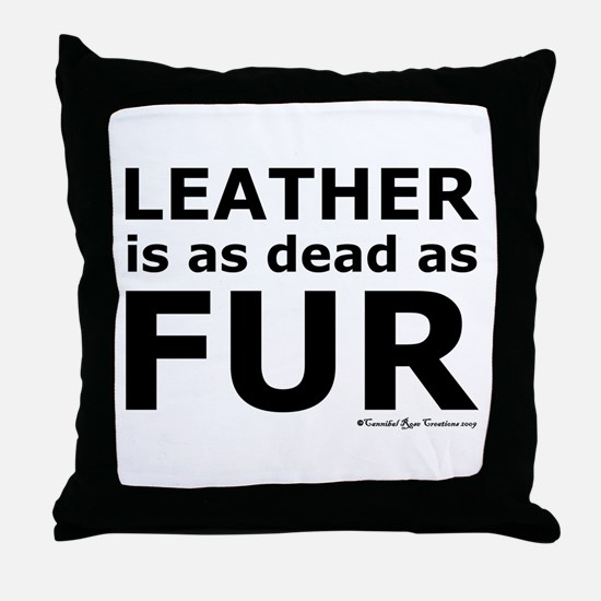 Leather = Dead Throw Pillow
