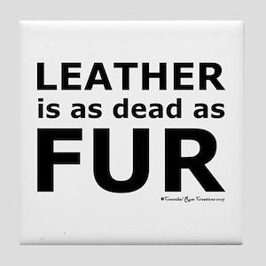 Leather = Dead Tile Coaster