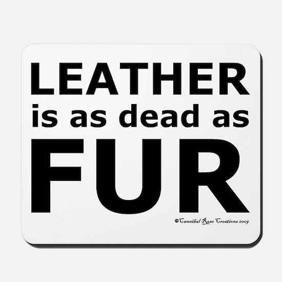 Leather = Dead Mousepad
