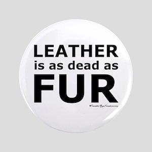 "Leather = Dead 3.5"" Button"