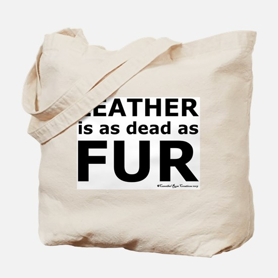 Leather = Dead Tote Bag