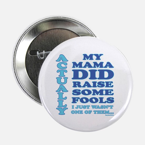 "No Fool 2.25"" Button (10 pack)"