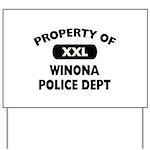 Property of Winona Police Dept Yard Sign