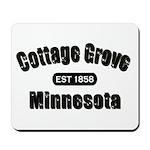 Cottage Grove Established 1858 Mousepad
