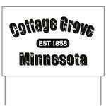 Cottage Grove Established 1858 Yard Sign