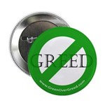 "Green Over Greed 2.25"" Button"