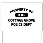Property of Cottage Grove Police Dept Yard Sign