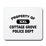 Property of Cottage Grove Police Dept Mousepad