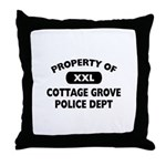 Property of Cottage Grove Police Dept Throw Pillow