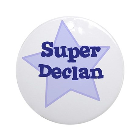 Super Declan Ornament (Round)