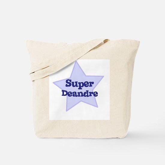 Super Deandre Tote Bag