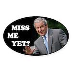 Bush - Miss Me Yet? Oval Sticker (10 pk)