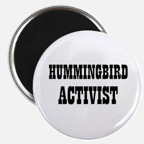 "HUMMINGBIRD ACTIVIST 2.25"" Magnet (10 pack)"