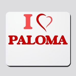 I Love Paloma Mousepad