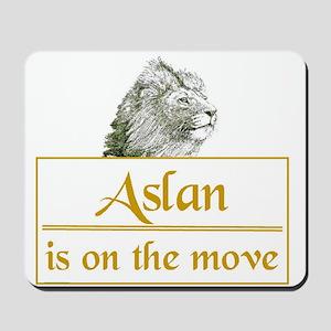 Aslan is on the move Mousepad