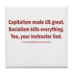 Socialism Kills Tile Coaster