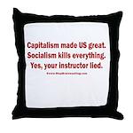 Socialism Kills Throw Pillow