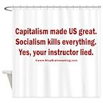 Socialism Kills Shower Curtain