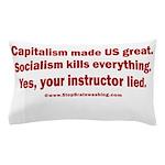 Socialism Kills Pillow Case