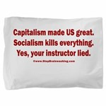 Socialism Kills Pillow Sham