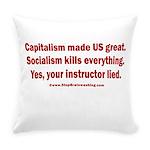 Socialism Kills Everyday Pillow