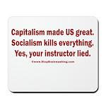 Socialism Kills Mousepad