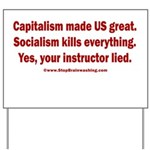 Socialism Kills Yard Sign