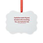 Socialism Kills Picture Ornament