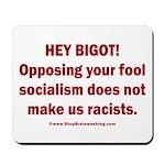 Fools for Socialism Mousepad